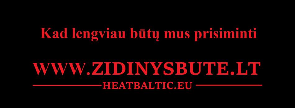 www.ZidinysBute.lt  www.HeatBaltic.eu